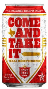 """Celebrates Texas Independence Day with Lone Star's """"Come and Take It"""""""