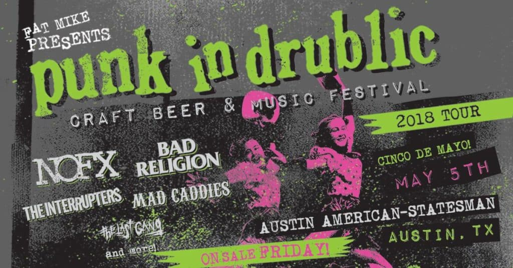 Craft Beer + Music Festival Kicks Off in Austin | Punk in Drublic