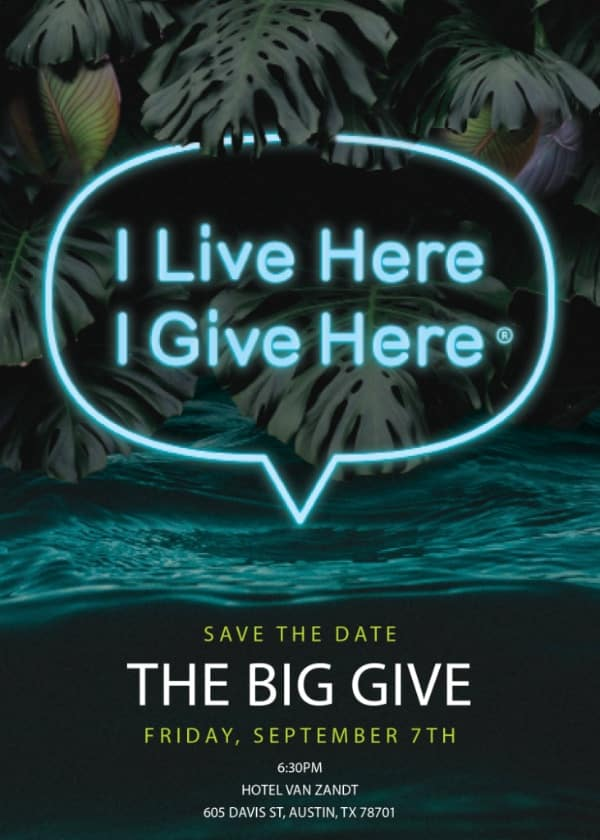 The Big Give 2018 Austin Charity Benefit Sept 7